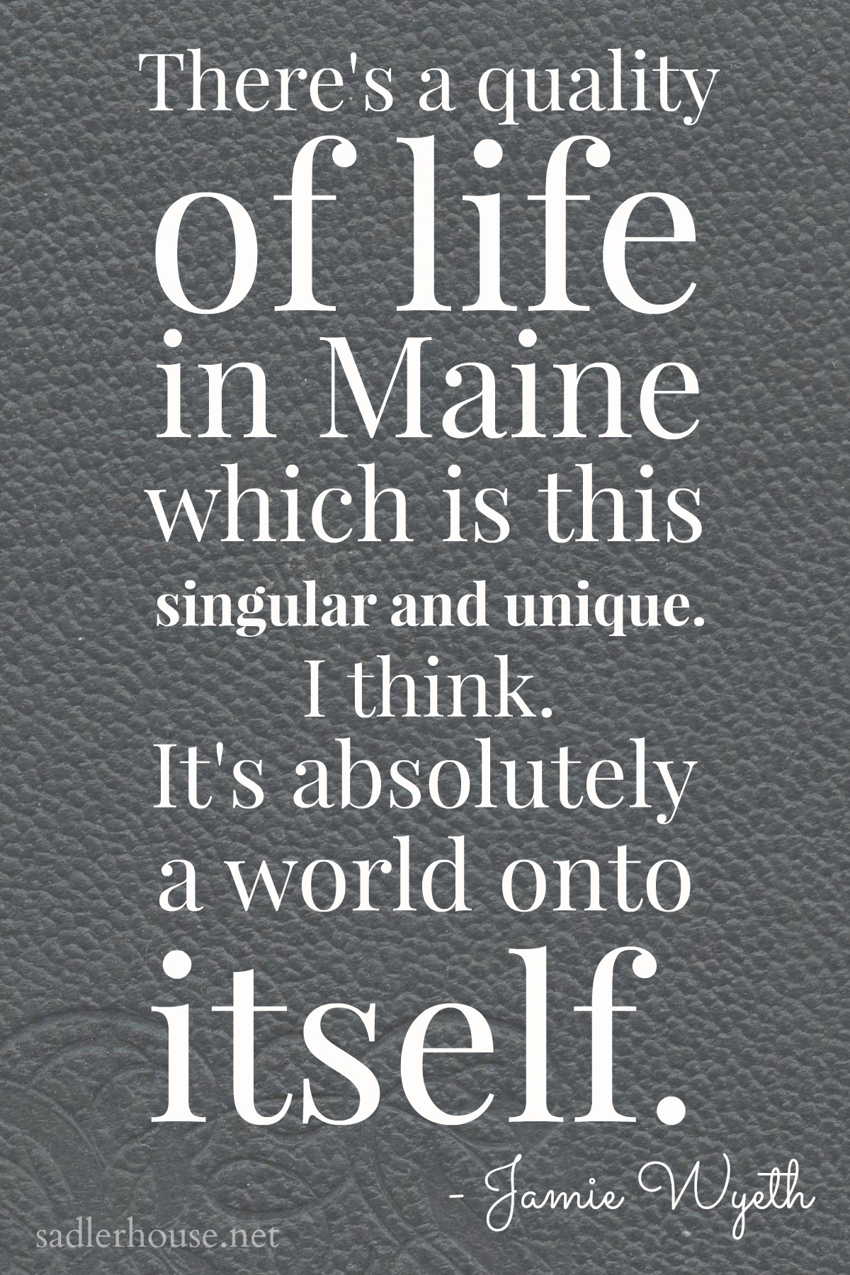 Magical Quotes Jamie Wyeth Said About Maine.quotes  Sadler House