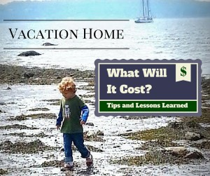 Vacation Home Expenses - What Will It Cost?