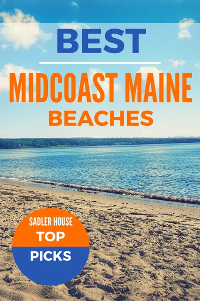 Midcoast Maine Beaches - Top Picks from Sadler House