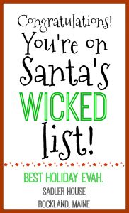 Forget just being naughty or nice. True New England #goals include making the wicked list! Make sure Santa puts a #Maine vacation in your stocking for next year. Book at Sadler House without service fees and stay in beautiful #Rockland.