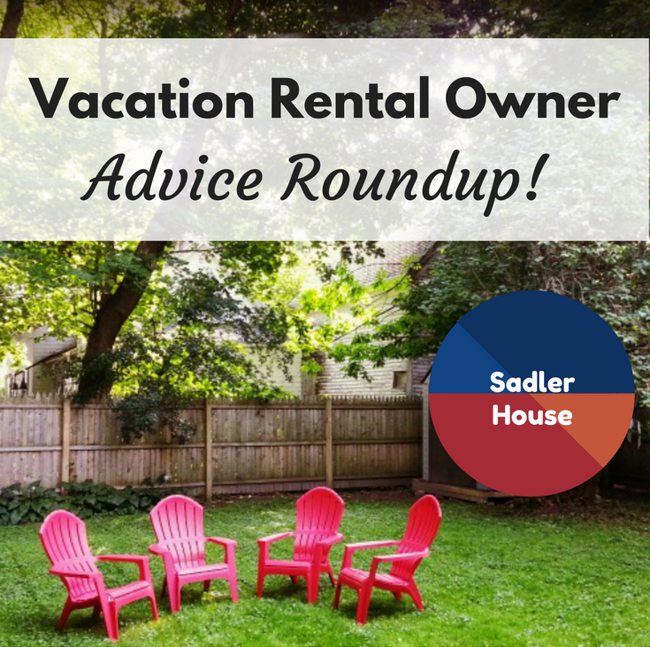 Vacation Rental Owner Advice: Top Tips