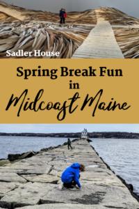 Maine Spring Break Fun in Rockland